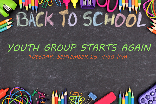 Back to School means Youth Group Starts!